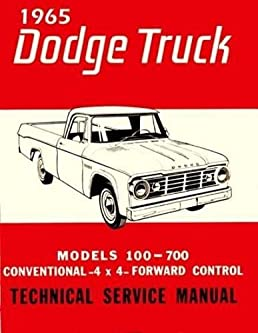 1965 dodge s series pickup trucks repair shop service manual rh amazon com 2000 Dodge Caravan Repair Manual Dodge Dakota Wiring Manual