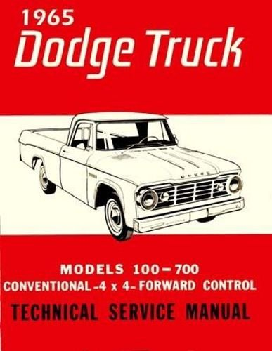 1965 DODGE S-SERIES PICKUP & TRUCKS REPAIR SHOP & SERVICE MANUAL - INCLUDES: D100, D200, D300, P100, P200, P300, W100, W200, W300, WM300 Power Wagon, Medium & Heavy Duty, 100 through 700 Series, Gas & Diesel, 2x4, 4x4, 65