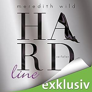 Hardline - verfallen (Hard 3) Hörbuch