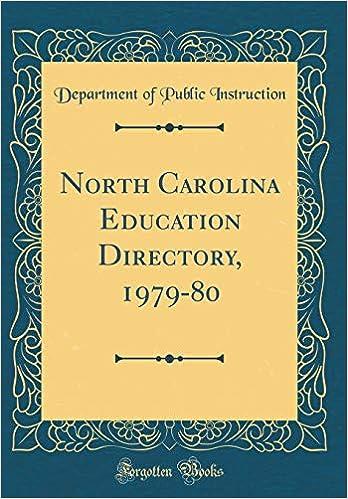North Carolina Education Directory 1979 80 Classic Reprint