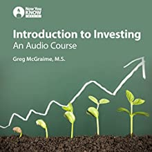 Introduction to Investing: An Audio Course Lecture by Greg McGraime MS Narrated by Greg McGraime MS