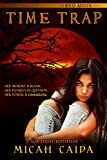 Time Trap: Red Moon trilogy Book 1