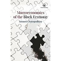 Macroeconomics of the Black Economy