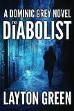 The Diabolist, Layton Green, 1611099846