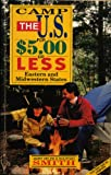 Camp the U. S. for Five Dollars or Less, Mary Helen and Shuford Smith, 1564402878