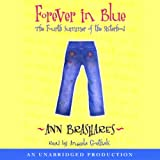 Front cover for the book Forever in Blue: The Fourth Summer of the Sisterhood by Ann Brashares