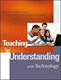img - for Teaching for Understanding with Technology book / textbook / text book
