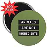 CafePress - Animals Are Not Ingredient - 2.25'' Magnet (100 pack)