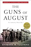 The Guns of August: The Outbreak of World War