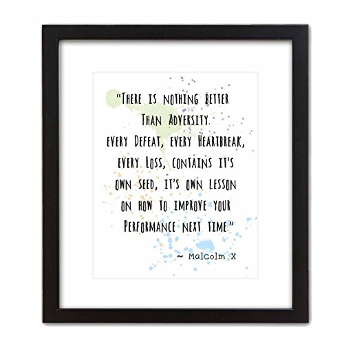"""Wall Art Print ~ MALCOLM X Famous Quote: """"There's Nothing Better than Adversity...' (8""""×10"""" w/ Black Frame)"""