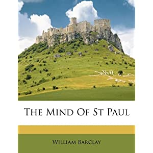 The Mind of Saint Paul William Barclay