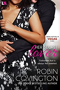 Her Secret Lover (What Happens in Vegas) by [Covington, Robin]