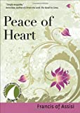 Peace of Heart-Rev, Francis of Assisi, 1594711550