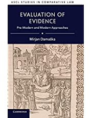 Evaluation of Evidence: Pre-Modern and Modern Approaches