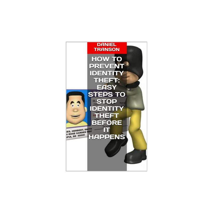 How to Prevent Identity Theft Easy Steps to Stop Identity Theft Before It Happens