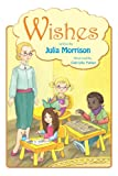 Wishes, Julia Morrison, 1883651654
