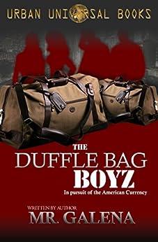 The Duffle Bag Boyz by [Galena, Mr.]