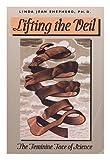 Lifting the Veil, Linda J. Shepherd, 0877736561