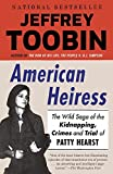 img - for American Heiress: The Wild Saga of the Kidnapping, Crimes and Trial of Patty Hearst book / textbook / text book