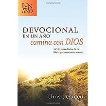 Devocional en un año - Camina con Dios: 365 lecturas diarias de la Biblia para renovar tu mente (Spanish Edition)