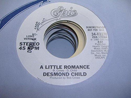 DESMOND CHILD 45 RPM A Little Romance / SAME