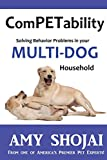 img - for ComPETability: Solving Behavior Problems in Your Multi-Dog Household (Volume 1) book / textbook / text book