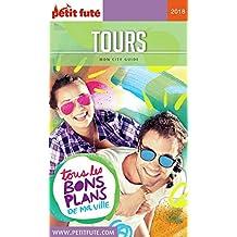 TOURS 2018 Petit Futé (City Guide) (French Edition)
