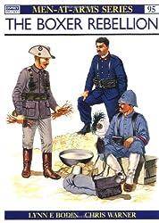 The Boxer Rebellion (Men-at-Arms)