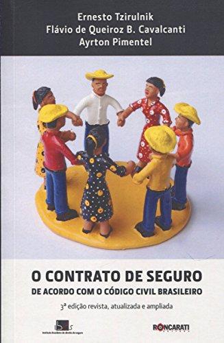 O Contrato de Seguro de Acordo com o Código Civil Brasileiro