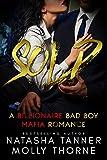 sold a billionaire bad boy mafia romance goldenhearts book 2