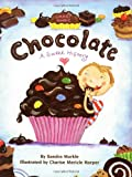Smart About Chocolate: A Sweet History  (Smart About History)