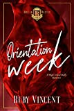 Orientation Week: A Dark High School Bully Romance (Breakbattle Academy Book 1)