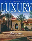 Dan Sater's Luxury Home Plans