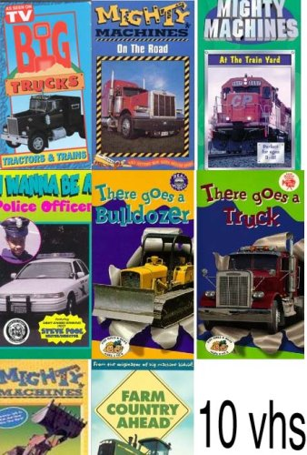 (10 vhs set : Big Trucks:Tractors & Trains, I Wanna Be a Police Officer, Mighty Machines - On The Road, There Goes a Bulldozer, Mighty Machines - At The Train Yard , There Goes a Truck (W/Toy), mighty machines on the farm, MIGHTY MACHINES at the demolition site, Farm Country Ahead, Watch'em Work: Wheels Wings & Moving)