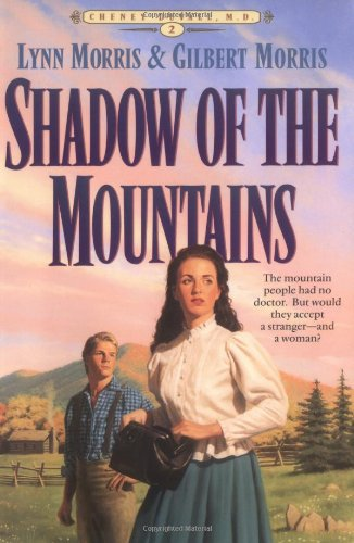 Shadow of the Mountains (Cheney Duvall, M.D., Book 2)