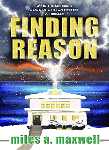 Finding Reason: A Thriller (State Of Reason Mystery, Book 3)