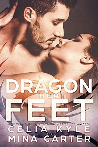 Dragon Foot (Dragon Her Feet (BBW Paranormal Shapeshifter Romance))