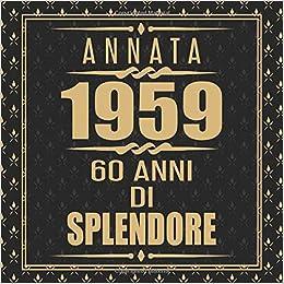 Annata 1959 60 Anni Di Splendore Libro Degli Ospiti 60