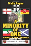 img - for A Minority of One: A Monkey's Tale Continued book / textbook / text book