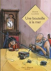 """Afficher """"UNE BOUTEILLE A LA MER"""""""