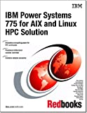 IBM Power Systems 775 for Aix and Linux Hpc
