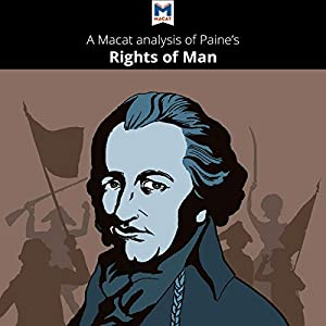 A Macat Analysis of Thomas Paine's The Rights of Man Audiobook