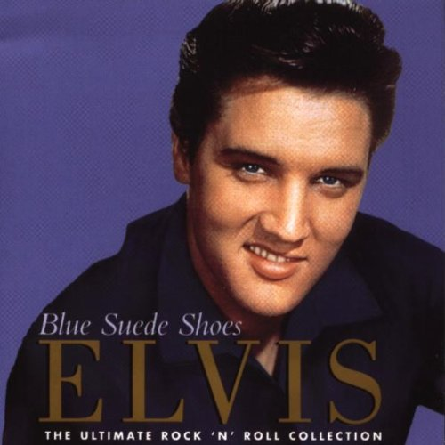 ELVIS PRESLEY - Blue Suede Shoes - The Ultimate Rock'n'Roll Collection (1 CD) (Elvis Blue Suede Shoes Collection)