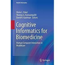 Cognitive Informatics for Biomedicine: Human Computer Interaction in Healthcare