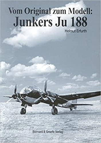 Book Vom Original zum Modell: Junkers JU 188