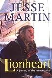 Lionheart, Jesse Martin and Ed Gannon, 186508347X