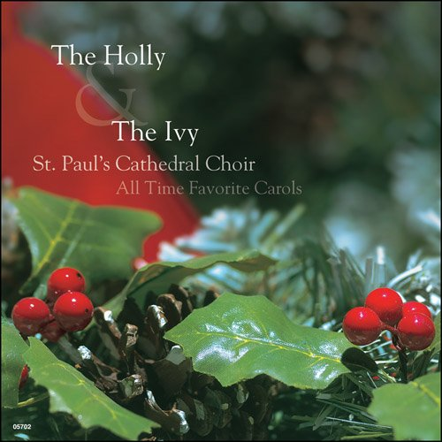 The Holly & The Ivy (Christmas St Cathedral Paul's)