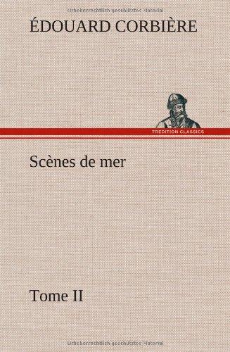 Scènes de mer, Tome II (French Edition) PDF