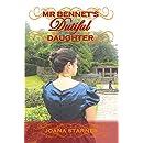 Mr Bennet's Dutiful Daughter: A Pride and Prejudice Variation