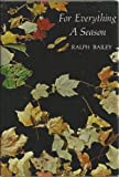 For Everything a Season, Ralph Bailey, 0801527643
